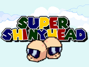 Super ShinyHead